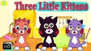 Three Little Kittens Have Lost Their Mittens....Nursery Rhymes With Lyrics