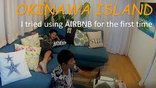 Gambar cover AIRBNB利用 OKINAWA TRIP DAY1