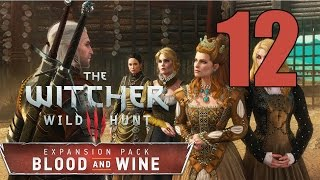 The Witcher 3: Blood and Wine - Gameplay Walkthrough Part 12: Great Balls of Granite