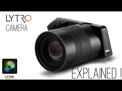 Lytro Camera - Explained (What is Light Field Technology ?)