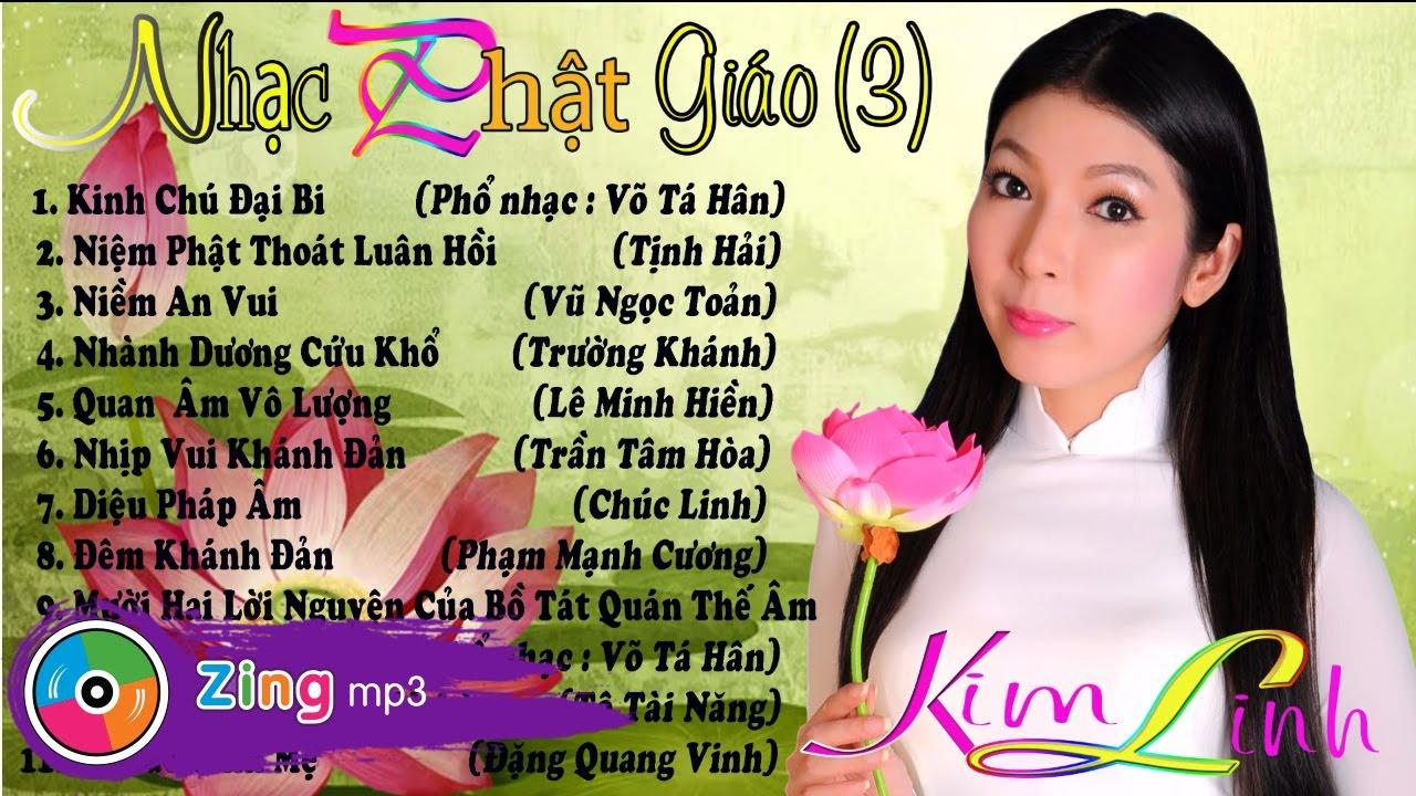 Tuyển Tập Nhạc Phật Giáo - Kim Linh