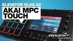 Akai MPC Touch - Controller - Test (Elevator Vlog 82 deutsch)