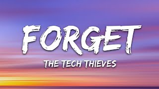 Download lagu The Tech Thieves - Forget (Lyrics)