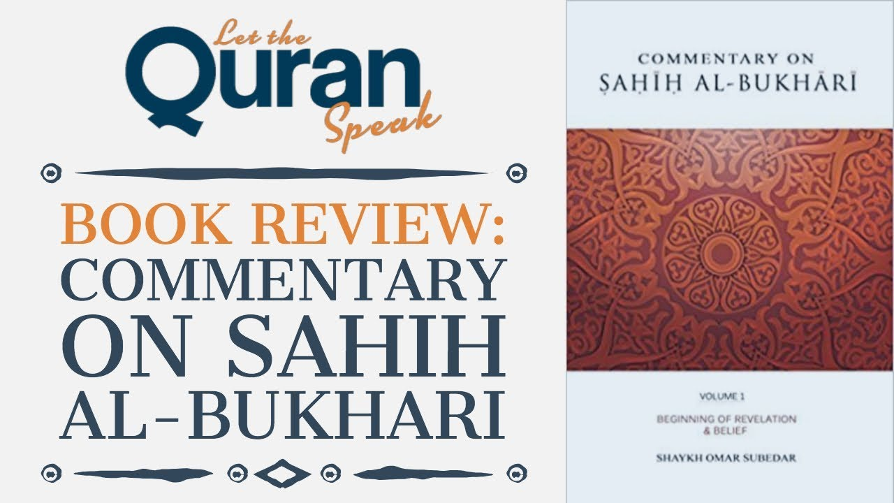 Book Review: Commentary on Sahih Al Bukhari