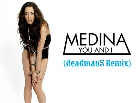 Medina — You & I (deadmau5 Remix) ツ♬♪♫[Letra Inglés\Español]