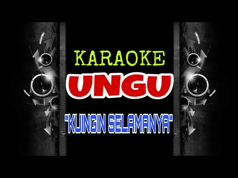 Ungu - Ku Ingin Selamanya (Karaoke Tanpa Vokal)