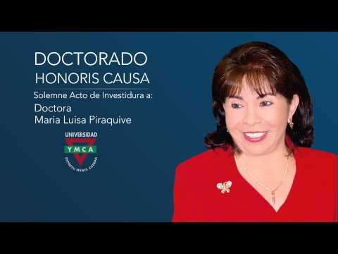 Doctor Honoris Causa • Dra. María Luisa Piraquive