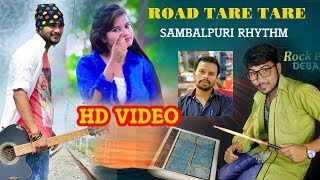 Road Tare Tare (Jasobant Sagar) Sambalpuri Rhythm Video by Sushant Ku Patra