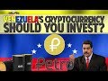 Petro (PTR) - Venezuela's oil backed cryptocurrency! Should you invest?
