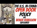 Open Door Policy and Boxer Rebellion Explained
