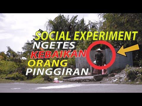 NGETES KEBAIKAN ORANG PINGGIRAN -SOCIAL EXPERIMENT INDONESIA