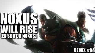 Repeat youtube video NOXUS WILL RISE (EU SOU DO NOXUS) ♫ | Mano Yi ft. Lanneth MC