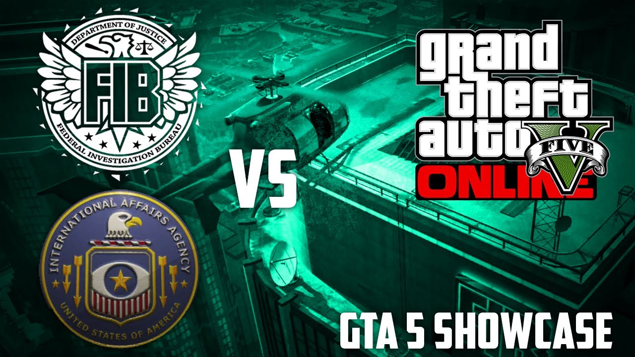 gta 5 online fib vs iaa gameplay secrets gta v showcase youtube. Black Bedroom Furniture Sets. Home Design Ideas