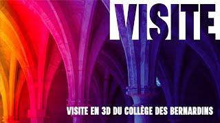 Visite en 3D du Collège des Bernardins