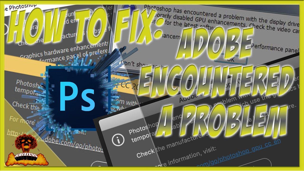 How to fix Adobe Photoshop CS6 GPU & stopped working Error (Step by Step)