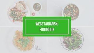 FOODBOOK #9 - co jem w ciągu dnia (wegetariański)