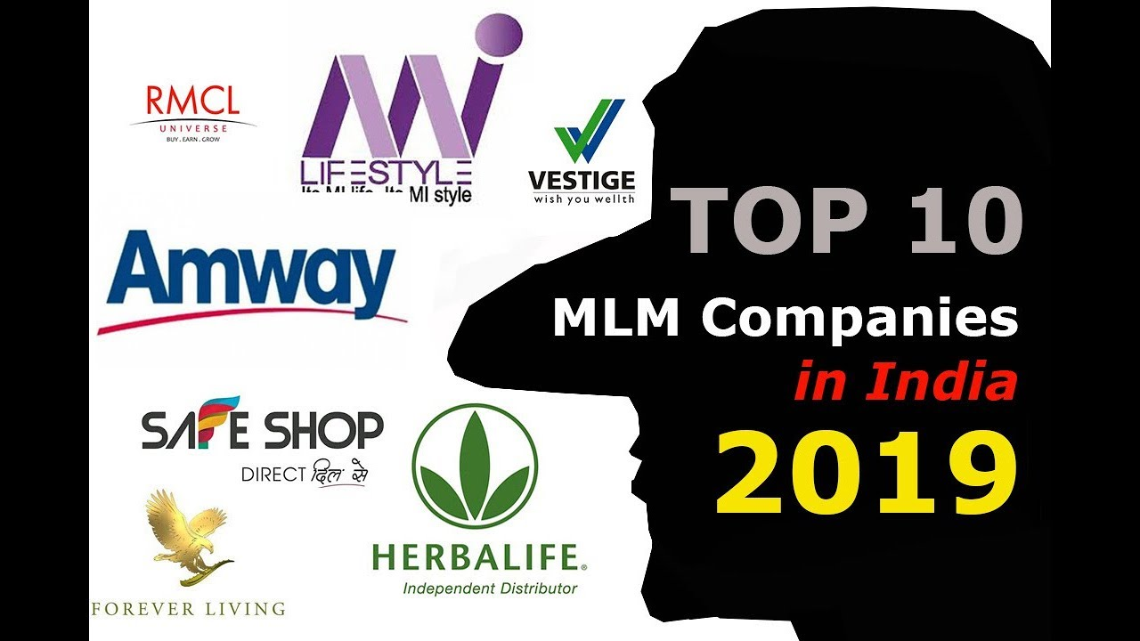 Top 10 MLM Companies in India 2019