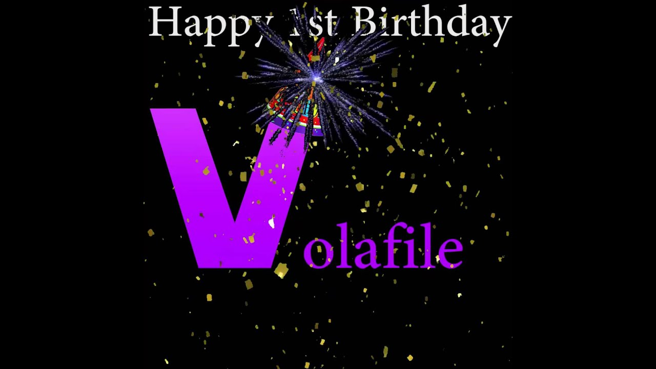 Happy Birthday Volafile