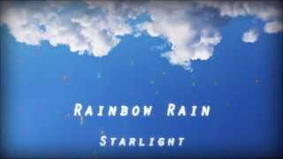 Starlight - Rainbow Rain (Original Mix)