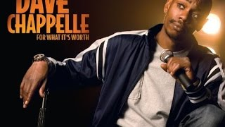 Video Dave Chappelle **For What It's Worth** download MP3, 3GP, MP4, WEBM, AVI, FLV November 2017