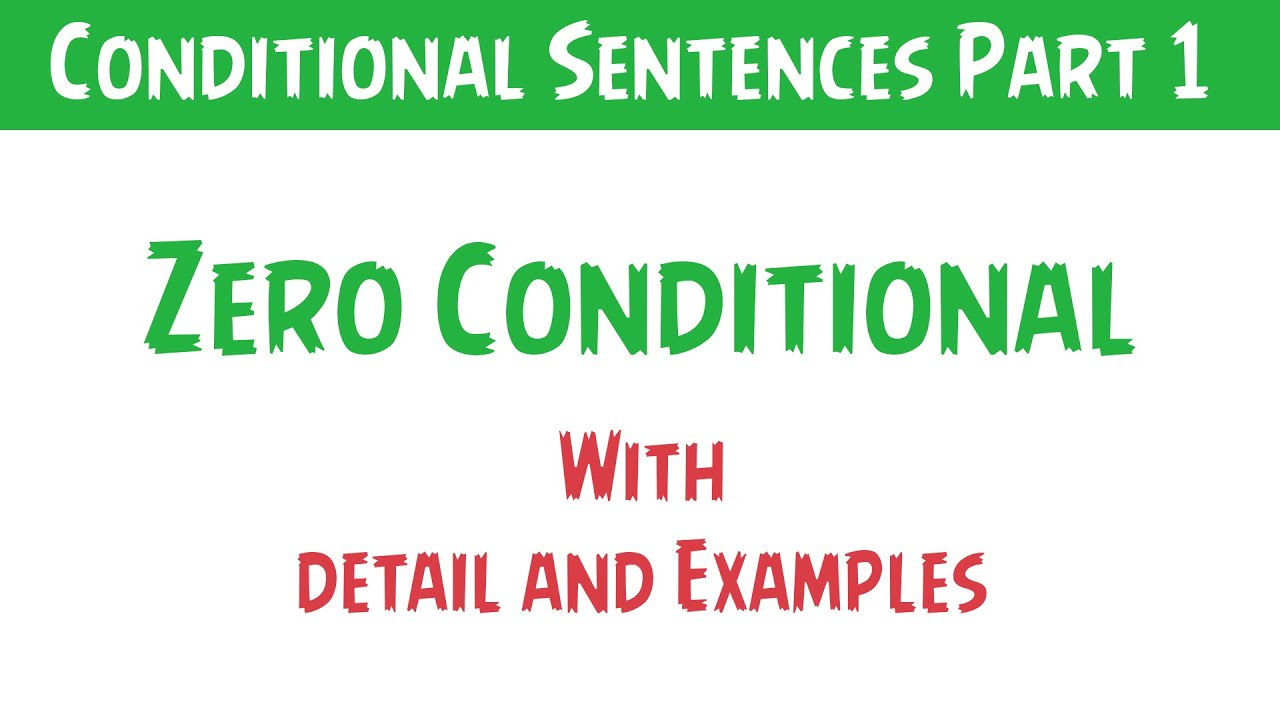 Zero Conditional With Detail And Example In Urdu And Hindi