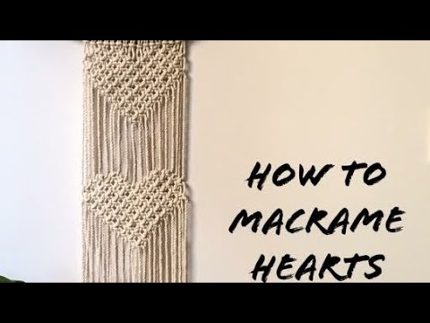 How To Macrame Hearts WallHanging #2|| Step by Step Tutorials|| By TNARTNCRAFTS