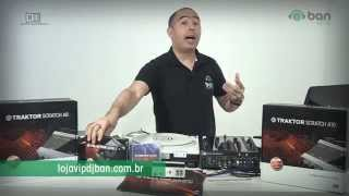 Traktor Scratch A6 e A10 Native Instruments @ Ban Loja VIP