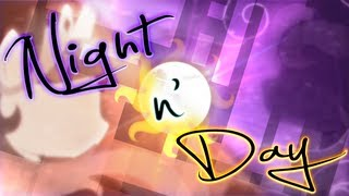 Repeat youtube video Night n' Day [PMV]