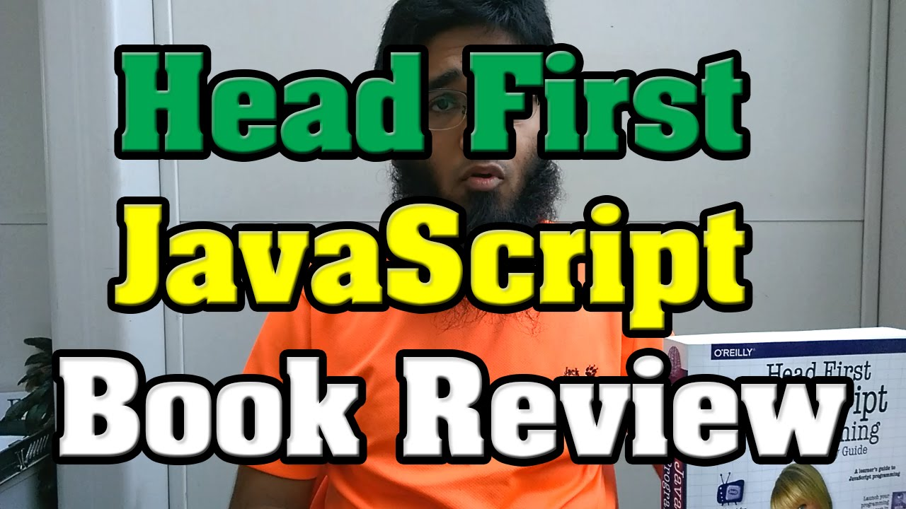 Head First JavaScript Book Review - Learn JavaScript the ...