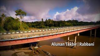 Alunan Takbir | Rabbani