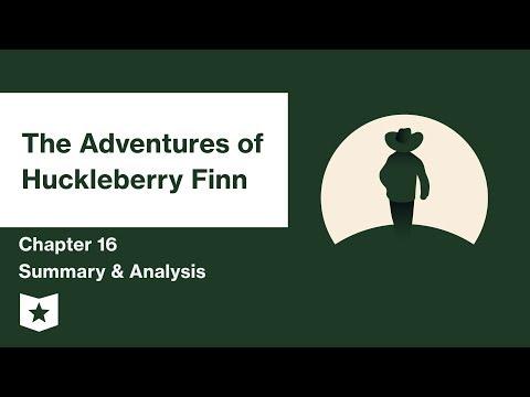 The Adventures of Huckleberry Finn  | Chapter 16 Summary & Analysis | Mark Twain | Mark Twain
