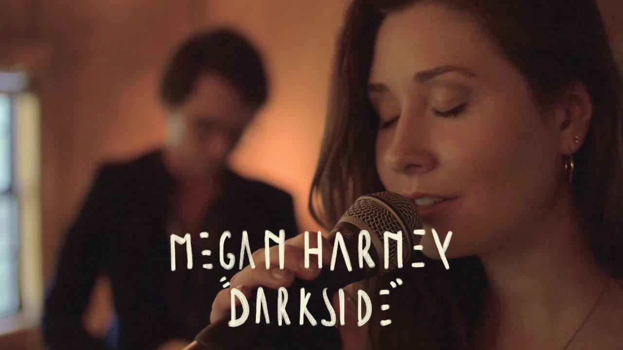 "Live Session: ""Darkside"" by Megan Harney"