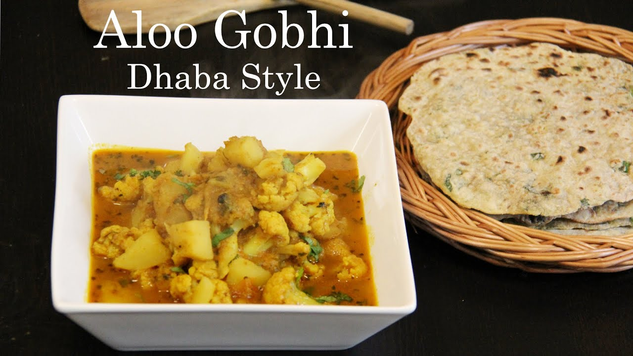 Aloo Gobi Dhaba Style Recipe Potato Cauliflower Curry Recipe