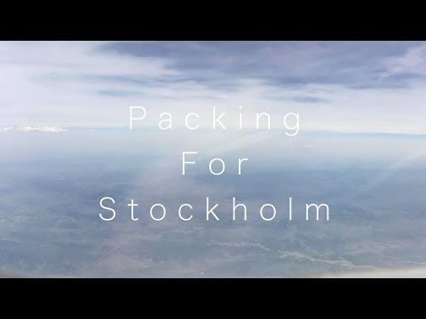 37. Packing For Stockholm