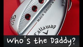 Callaway Mack Daddy 4 wedge test Average Golfer
