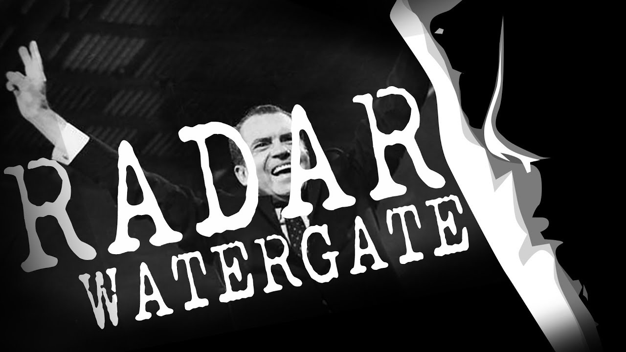 RADAR #6 - LE SCANDALE DU WATERGATE