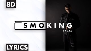 8D AUDIO | Samra - Smoking (Lyrics)