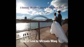 Video Signs of Love - Wedding Piano Music by Miranda Wong (Hong Kong Wedding Pianist) download MP3, 3GP, MP4, WEBM, AVI, FLV November 2017