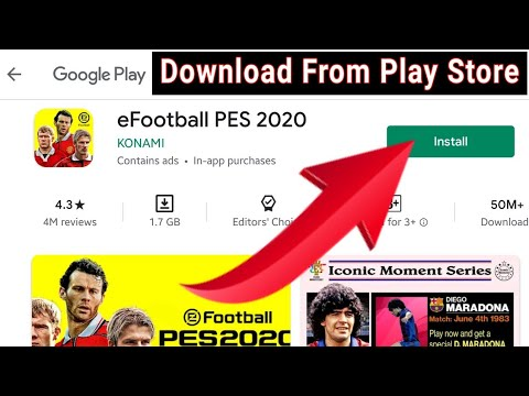 How To Download EFootball PES 2020 For Android | Download Efootball PES 20 From Play Store