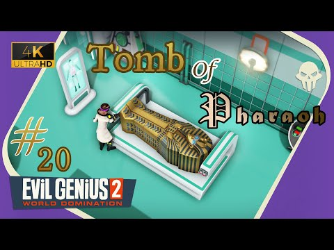 Evil Genius 2 (4K UHD) ~ The Sarcophagus  Part 20 |