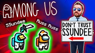 SSUNDEE KILLED ME AND GOT AWAY WITH IT!! (Among Us)