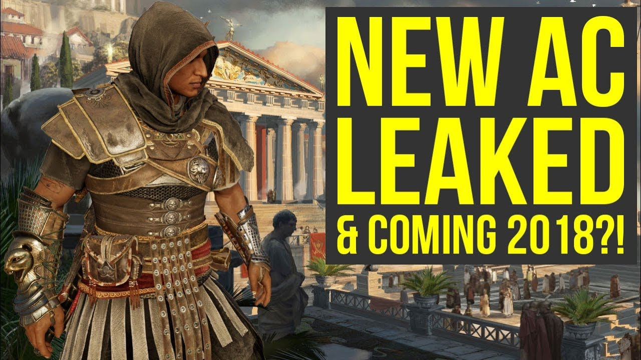 New Assassin's Creed Game LEAKED with 2018 Release Date ...