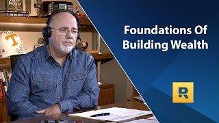 The Foundations Of Building Wealth - Dave Ramsey Rant thumbnail
