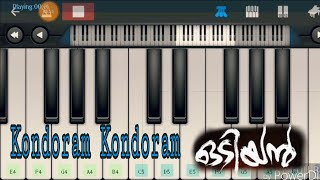 Kondoram kondoaram-:Odiyan Movie Song(Perfect Piano)