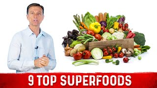 9 Top SuperFoods on the Planet
