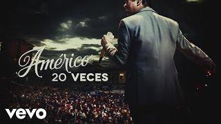 Américo - 20 Veces (Lyric Video)