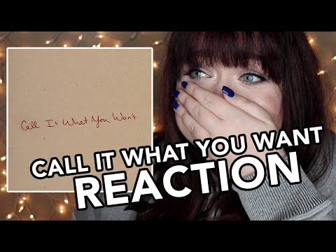 CALL IT WHAT YOU WANT - TAYLOR SWIFT REACTION