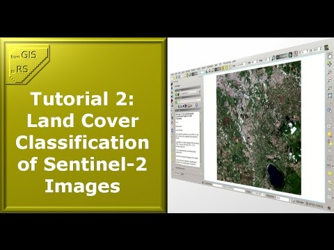 Tutorial 2: Land Cover Classification of Sentinel-2 Images