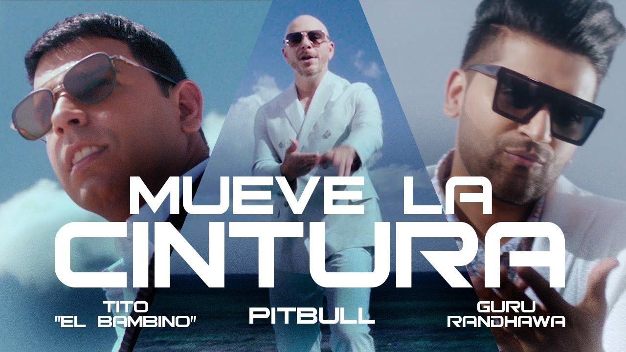Download Pitbull ft. Tito El Bambino & Guru Randhawa - Mueve La Cintura (Official Video)