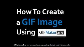 كيفية إنشاء صورة GIF متحركة باستخدام GIF Maker